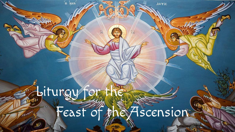 Liturgy for the Feast of the Ascension