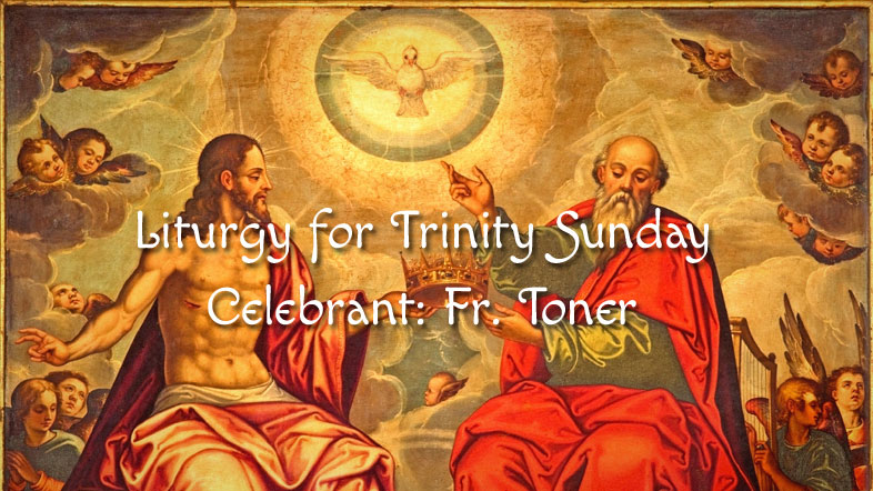 Liturgy for Trinity Sunday