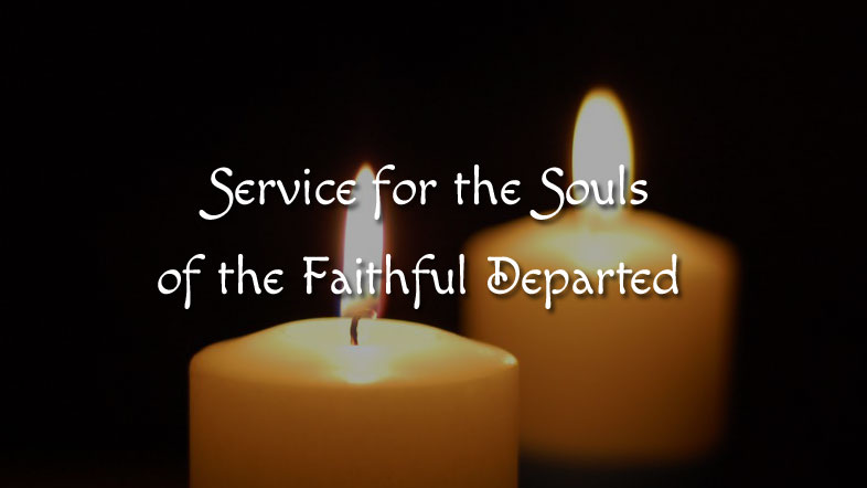Service for the Souls of the Faithful Departed